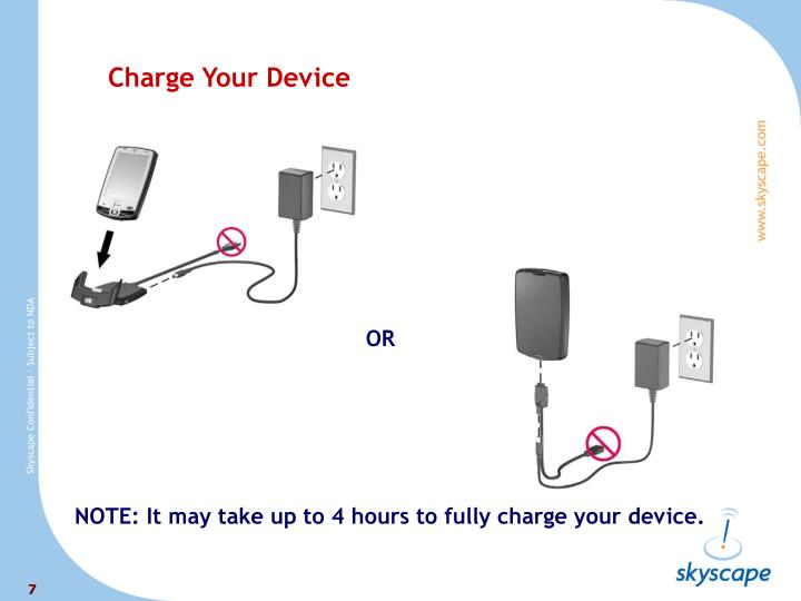 NOTE: It may take up to 4 hours to fully charge your device.