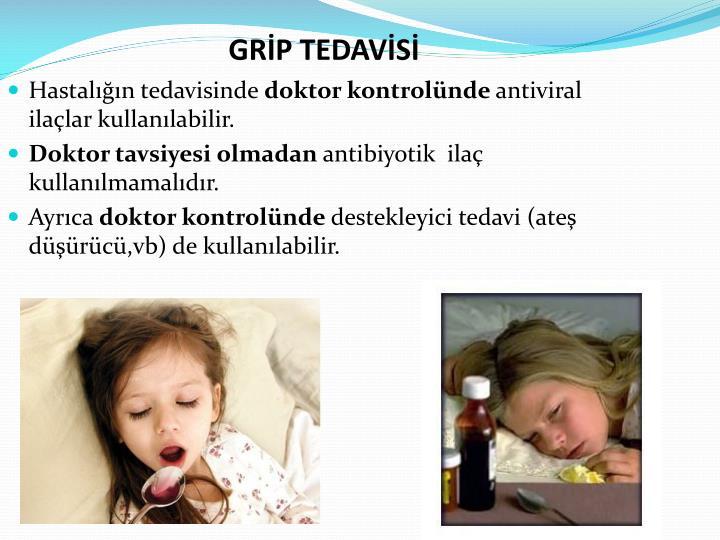 GRİP TEDAVİSİ