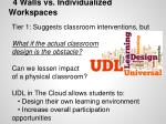 4 walls vs individualized workspaces