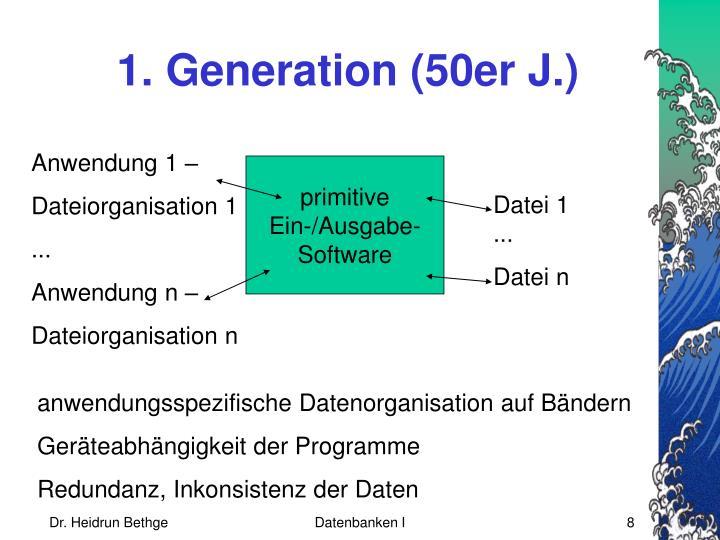 1. Generation (50er J.)