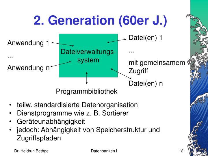 2. Generation (60er J.)