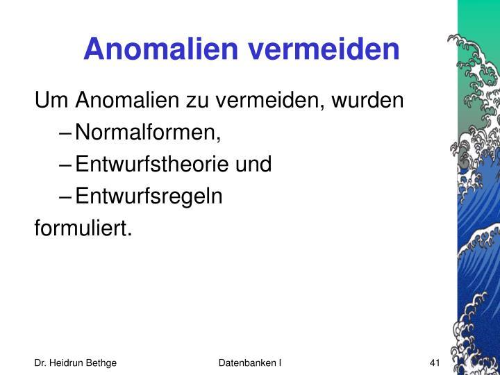 Anomalien vermeiden