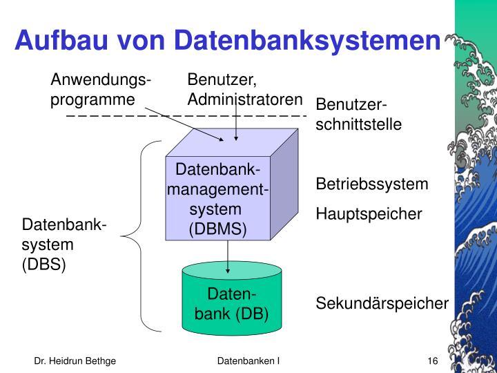 Aufbau von Datenbanksystemen