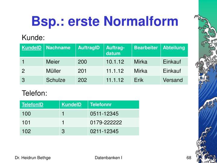 Bsp.: erste Normalform