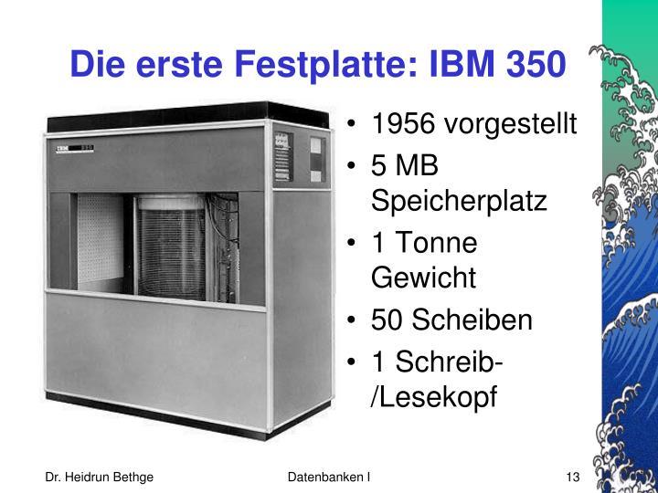 Die erste Festplatte: IBM 350
