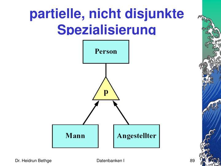partielle, nicht disjunkte Spezialisierung
