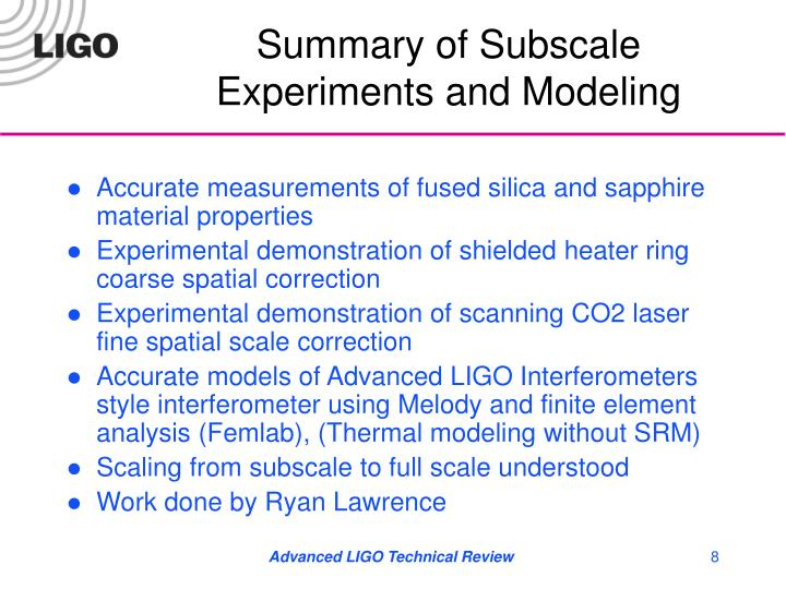 Summary of Subscale Experiments and Modeling