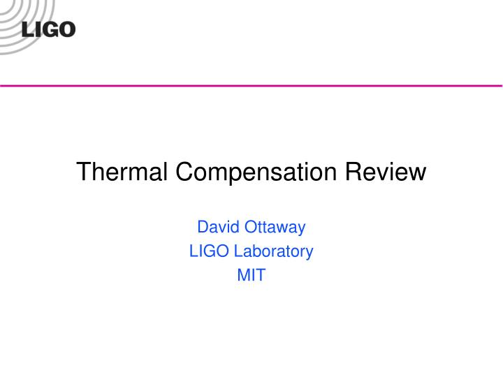 Thermal compensation review