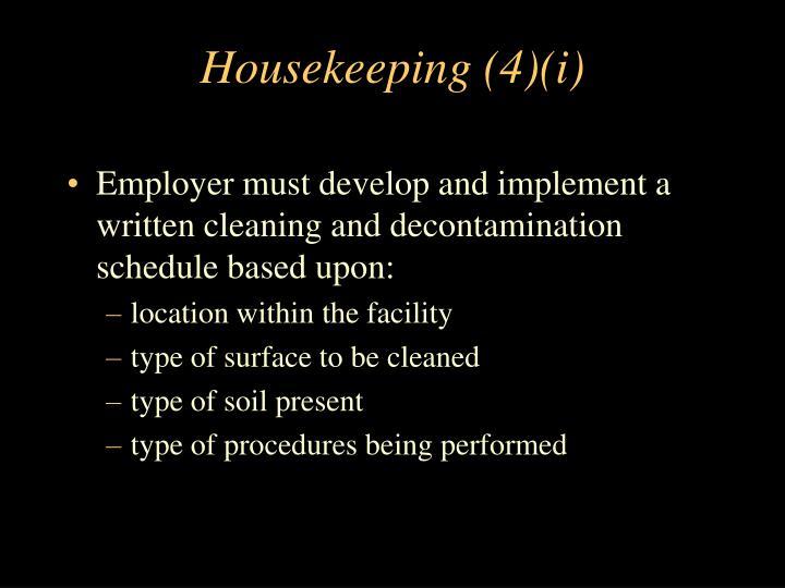 Housekeeping (4)(i)