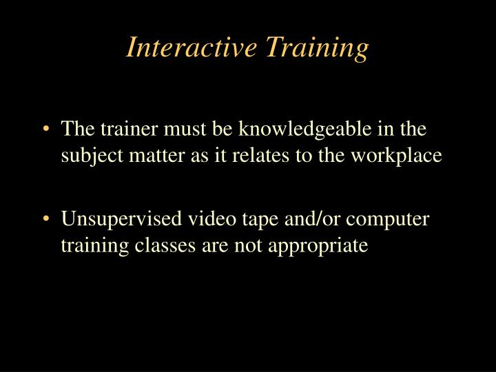 Interactive Training
