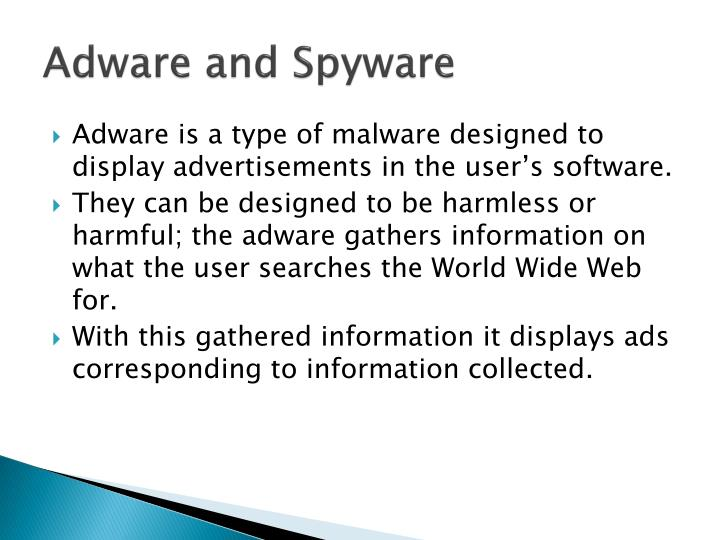 Adware and Spyware