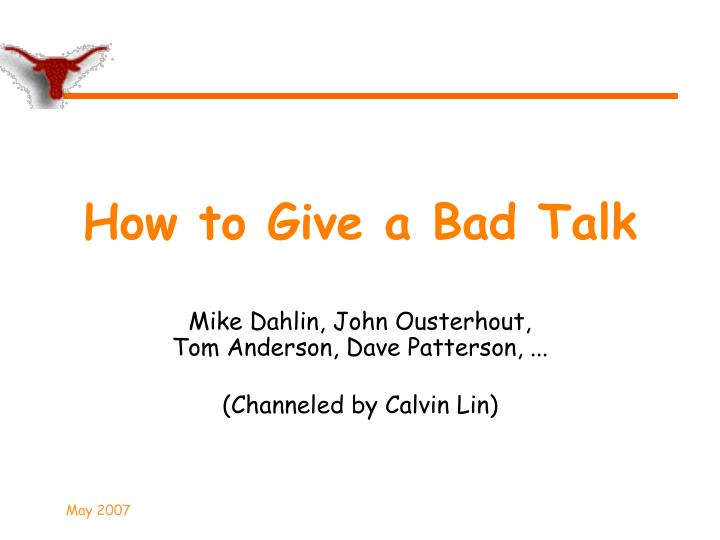 How to give a bad talk