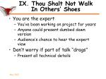ix thou shalt not walk in others shoes