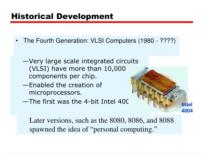 The Fourth Generation: VLSI Computers (1980 - ????)