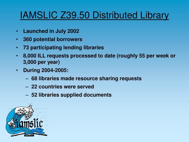 IAMSLIC Z39.50 Distributed Library