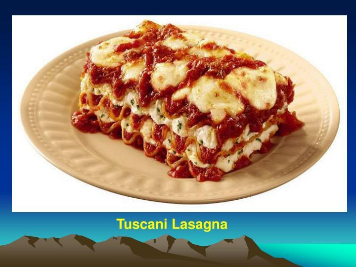 Tuscani Lasagna