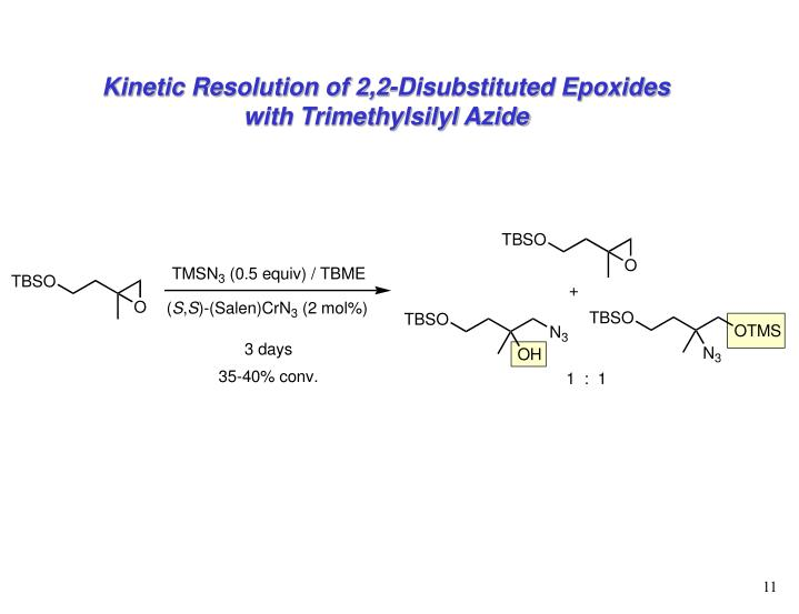 Kinetic Resolution of 2,2-Disubstituted Epoxides with Trimethylsilyl Azide