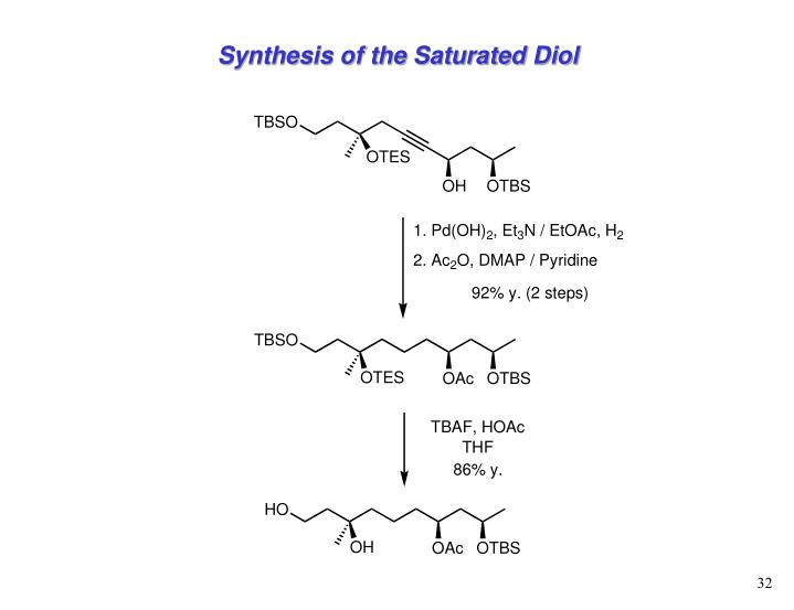 Synthesis of the Saturated Diol