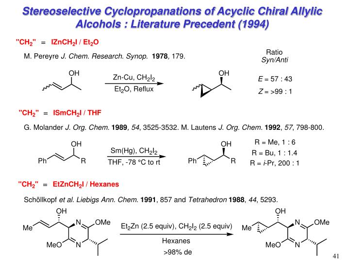 Stereoselective Cyclopropanations of Acyclic Chiral Allylic Alcohols : Literature Precedent (1994)