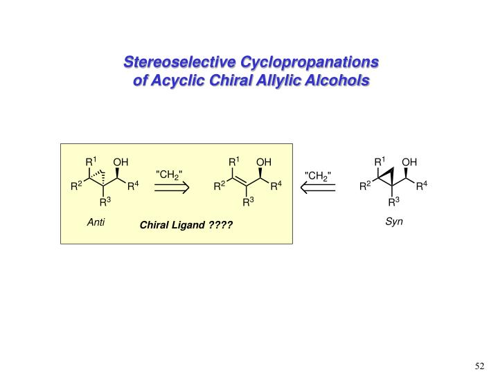Stereoselective Cyclopropanations of Acyclic Chiral Allylic Alcohols