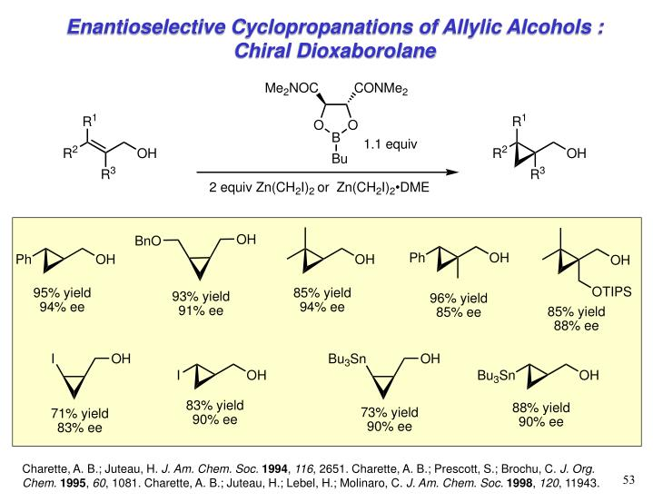 Enantioselective Cyclopropanations of Allylic Alcohols : Chiral Dioxaborolane