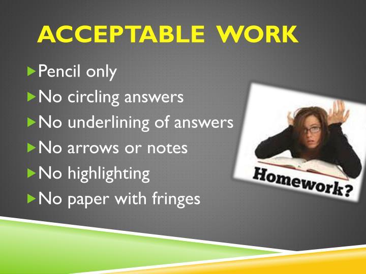 Acceptable  work