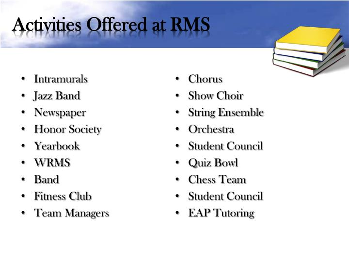 Activities Offered at RMS