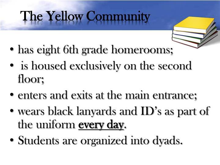 The Yellow Community