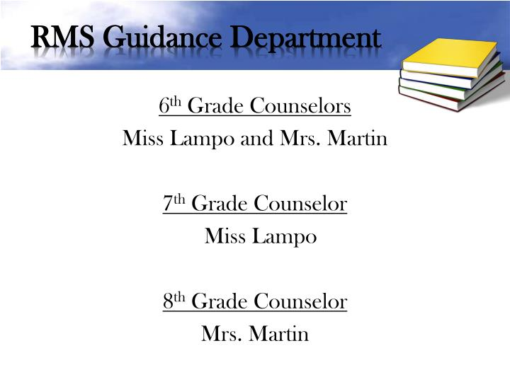 RMS Guidance Department