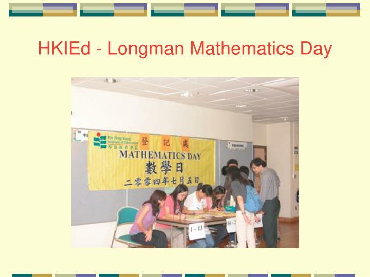 HKIEd - Longman Mathematics Day