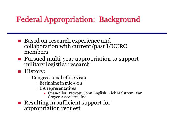 Federal Appropriation:  Background
