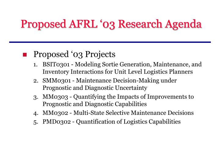 Proposed AFRL '03 Research Agenda