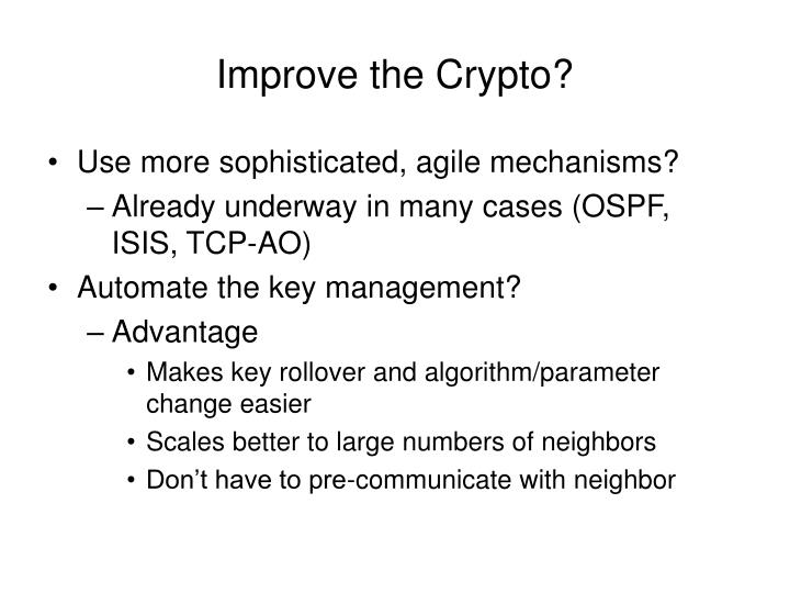 Improve the Crypto?