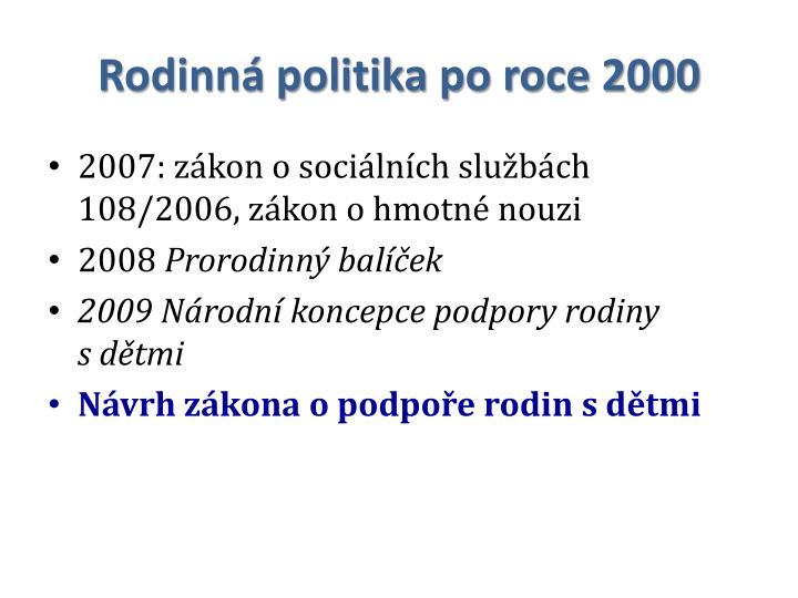 Rodinná politika po roce 2000