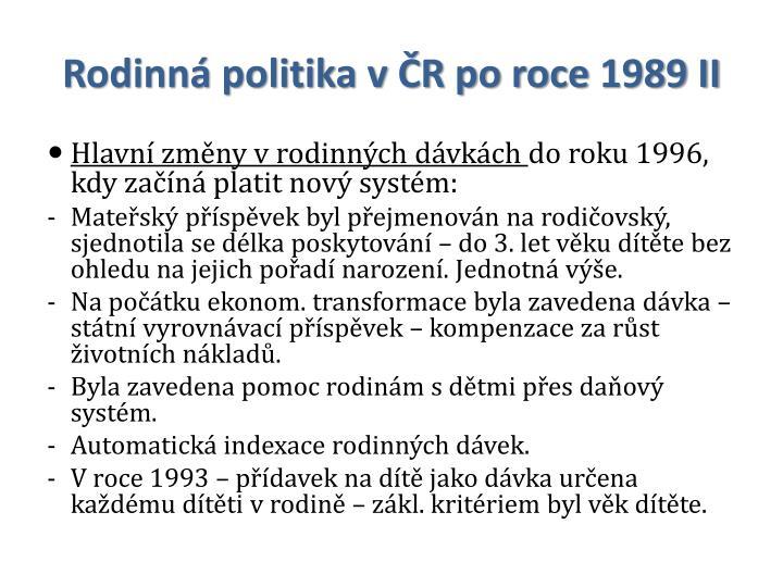 Rodinná politika v ČR po roce