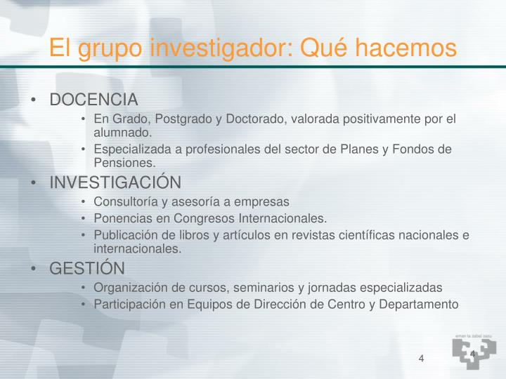 El grupo investigador: Qué hacemos