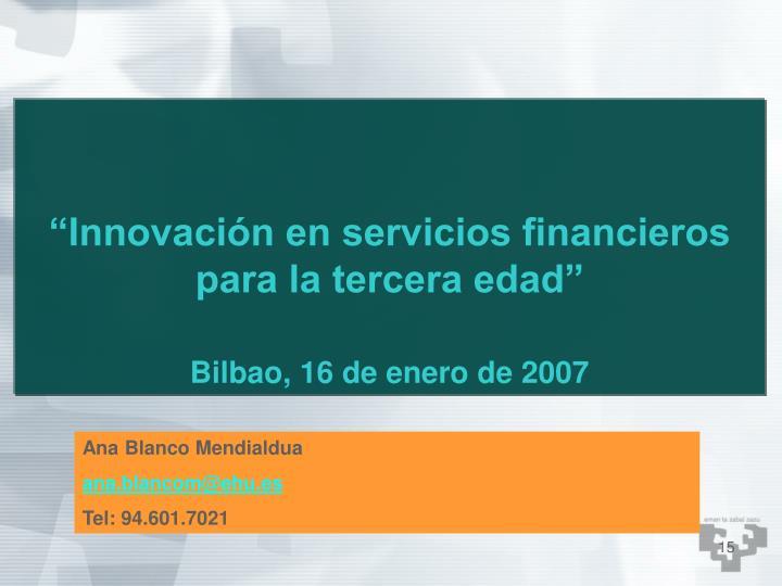 """""""Innovación en servicios financieros para la tercera edad"""""""