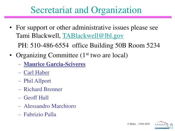 Secretariat and Organization