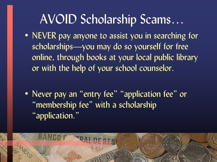 AVOID Scholarship Scams…