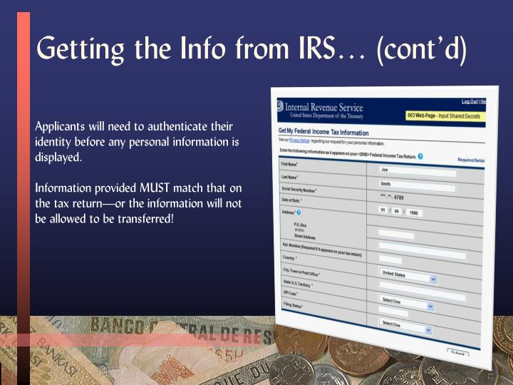 Getting the Info from IRS… (cont'd)