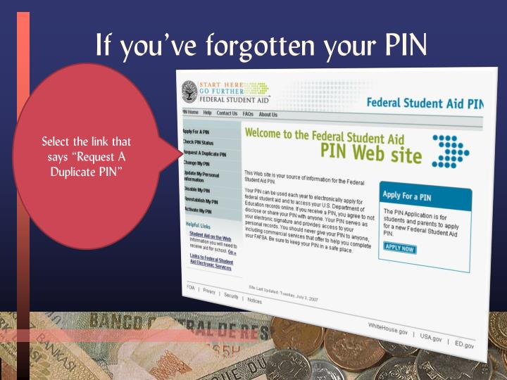 If you've forgotten your PIN