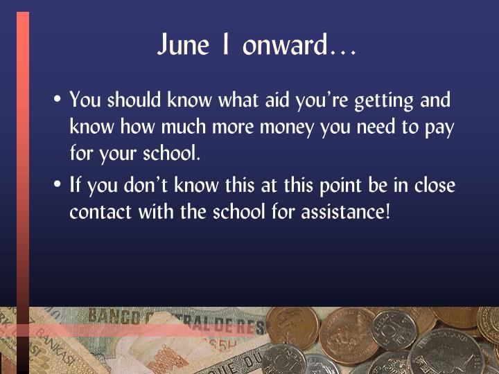 June 1 onward…