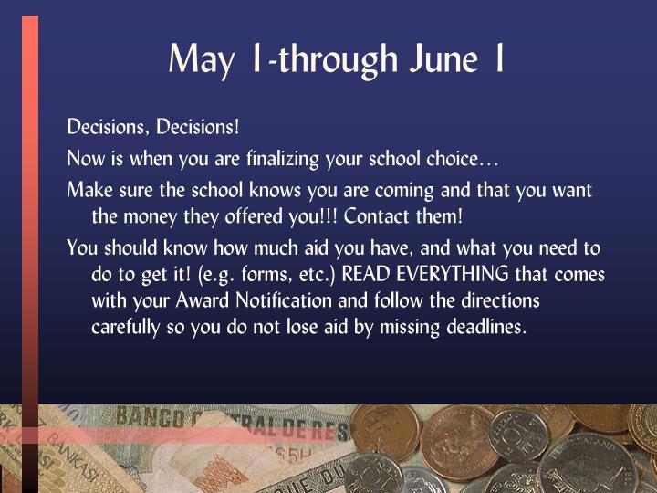 May 1-through June 1