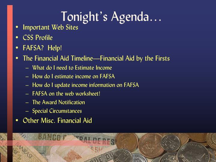 Tonight's Agenda…