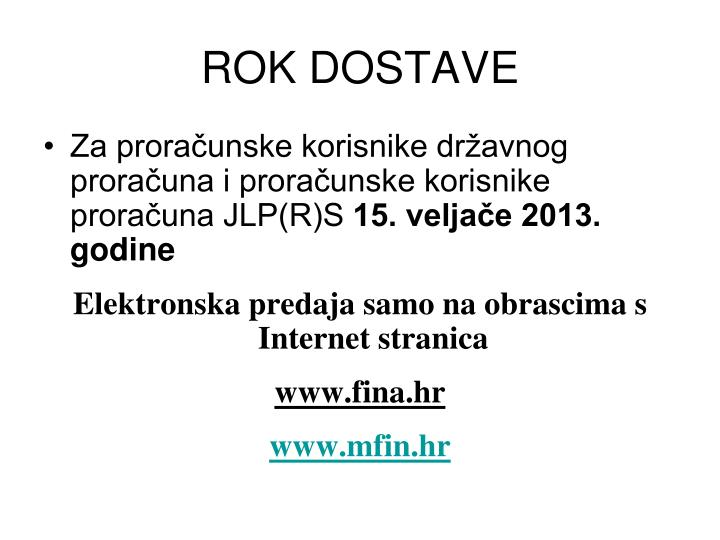 ROK DOSTAVE