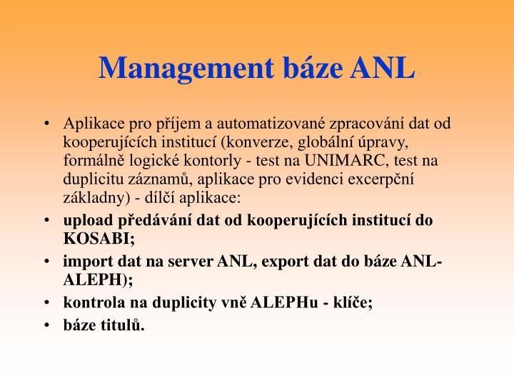 Management báze ANL