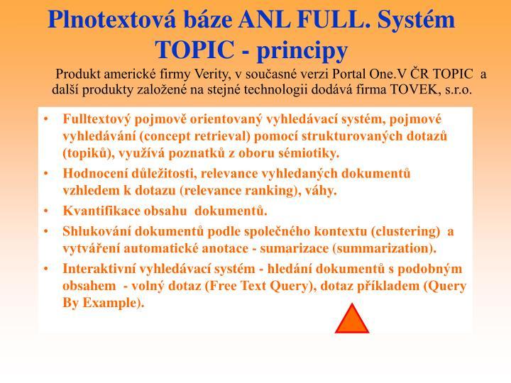 Plnotextová báze ANL FULL. Systém TOPIC - principy