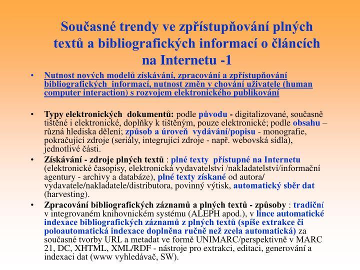 Současné trendy ve zpřístupňování plných textů a bibliografických informací o článcích na Internetu -1