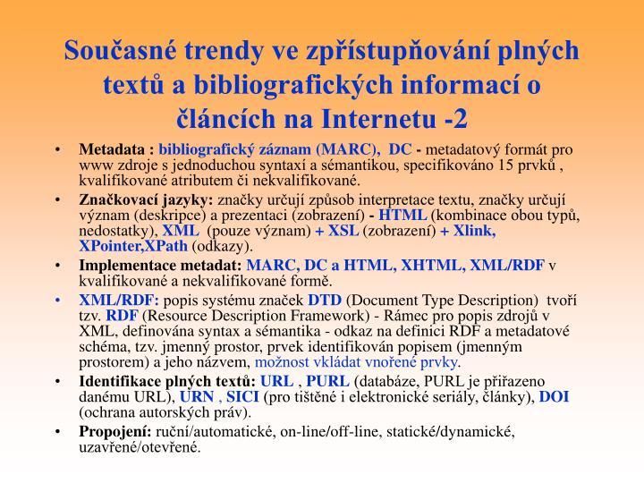 Současné trendy ve zpřístupňování plných textů a bibliografických informací o článcích na Internetu -2