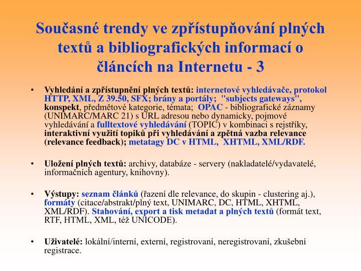 Současné trendy ve zpřístupňování plných textů a bibliografických informací o článcích na Internetu - 3